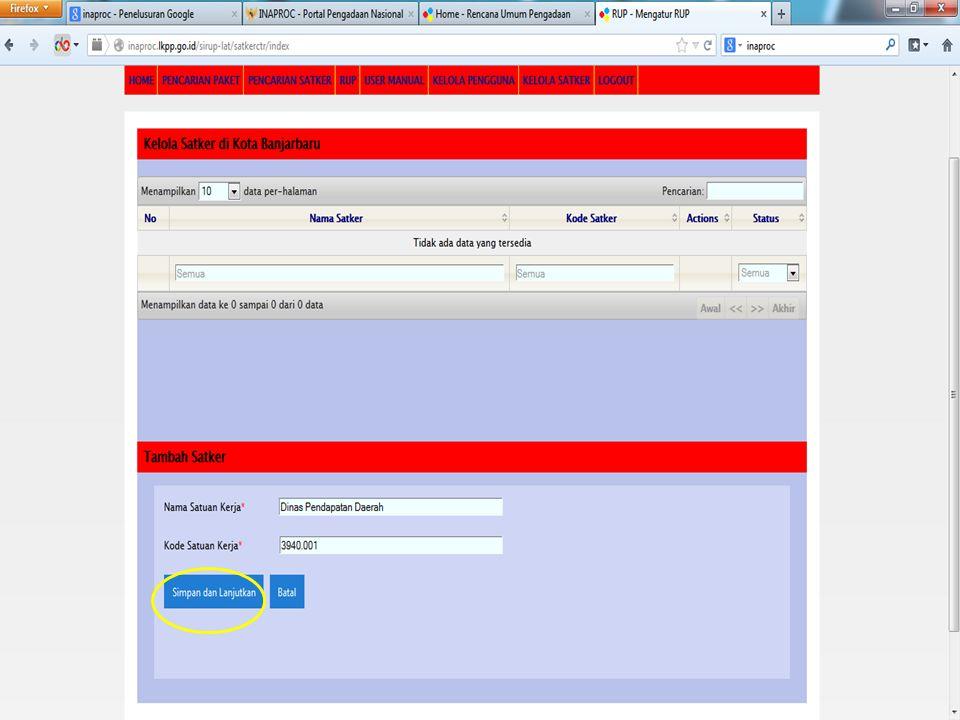Catatan: Isikan nama SKPD yang ada di dalam wilayah kewenangan Admin PPE; Isikan Kode Satker SKPD tersebut;