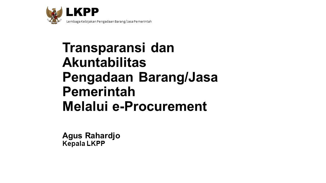 LKPP Lembaga Kebijakan Pengadaan Barang/Jasa Pemerintah.