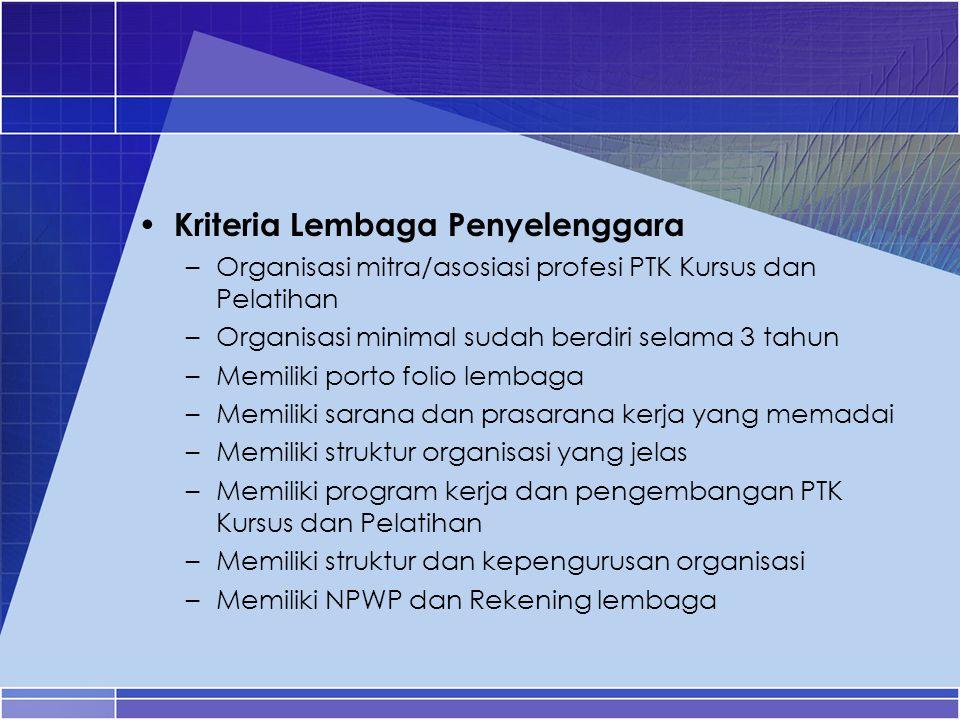 Kriteria Lembaga Penyelenggara