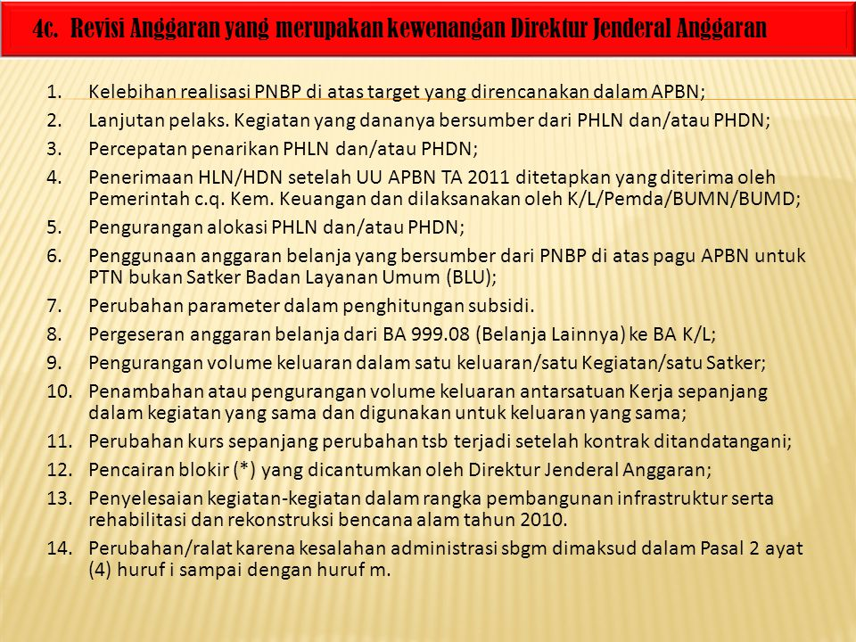 4c. Revisi Anggaran yang merupakan kewenangan Direktur Jenderal Anggaran