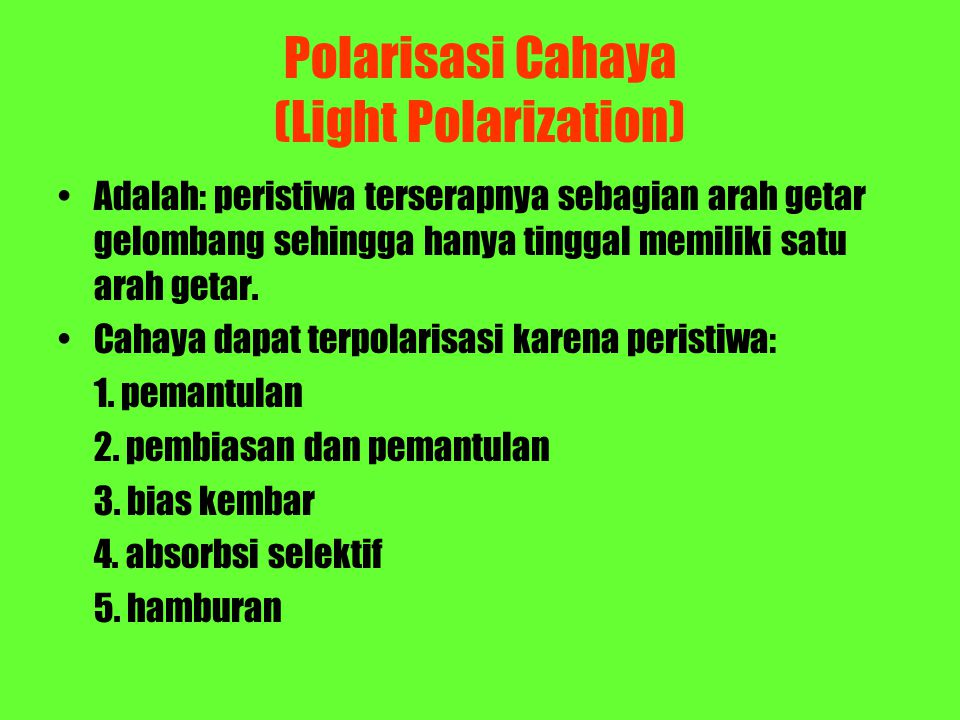 Polarisasi Cahaya (Light Polarization)