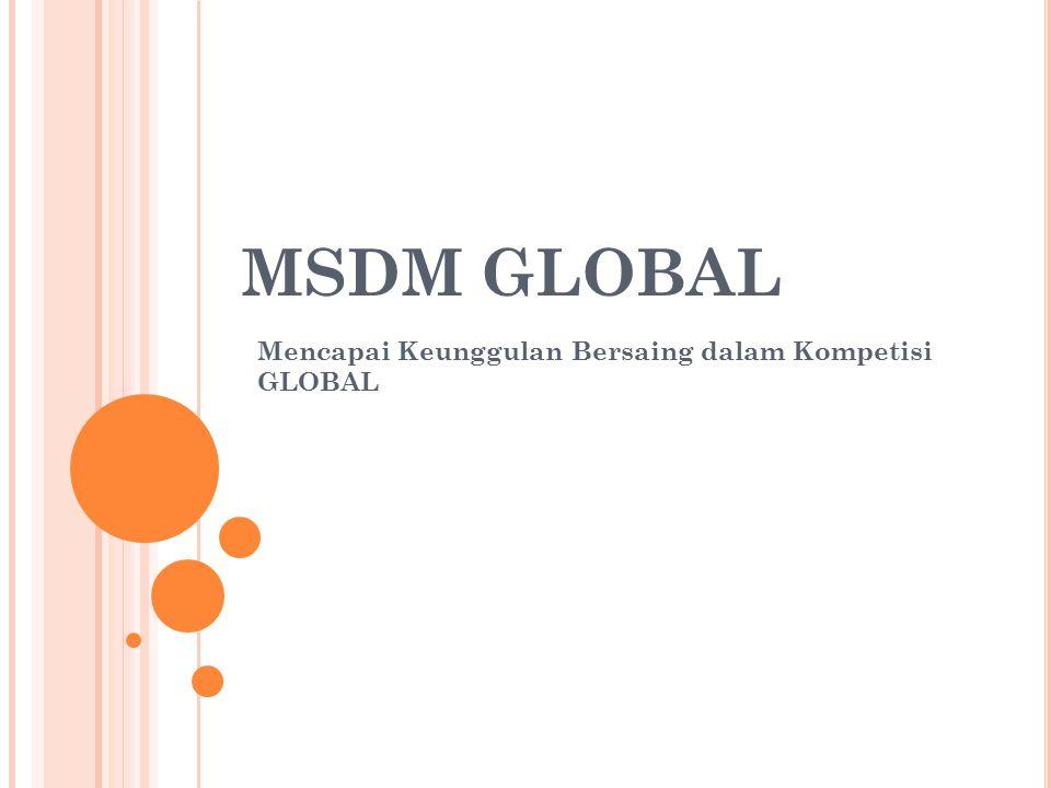 Mencapai Keunggulan Bersaing dalam Kompetisi GLOBAL