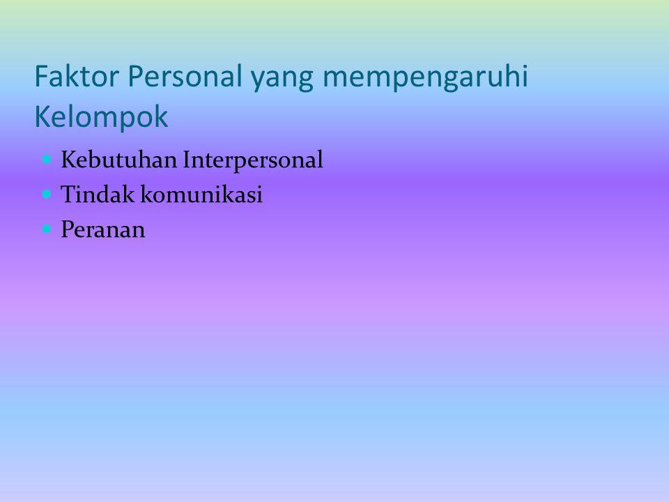 Faktor Personal yang mempengaruhi Kelompok