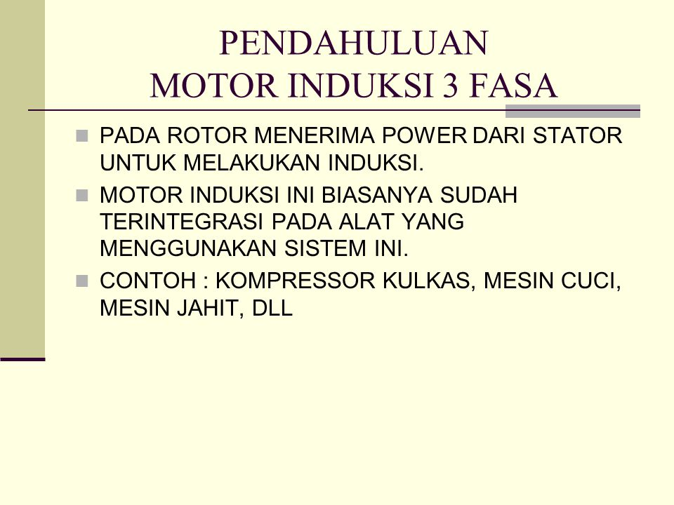 PENDAHULUAN MOTOR INDUKSI 3 FASA
