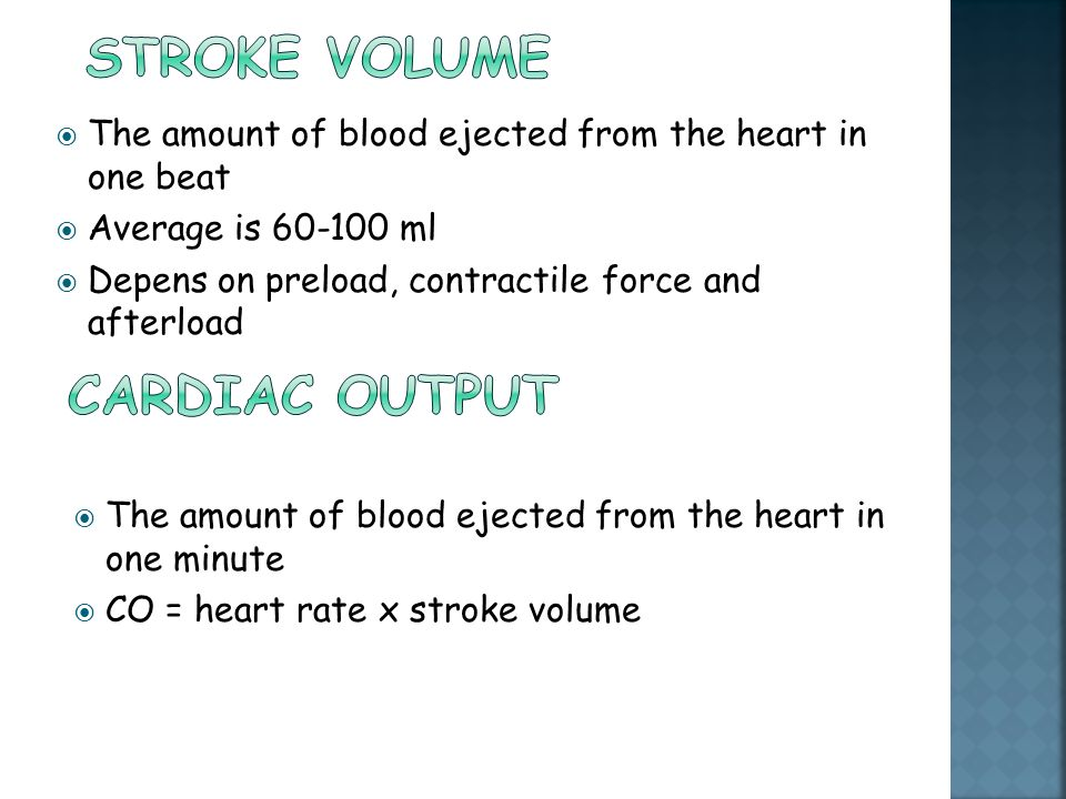 Stroke volume Cardiac output