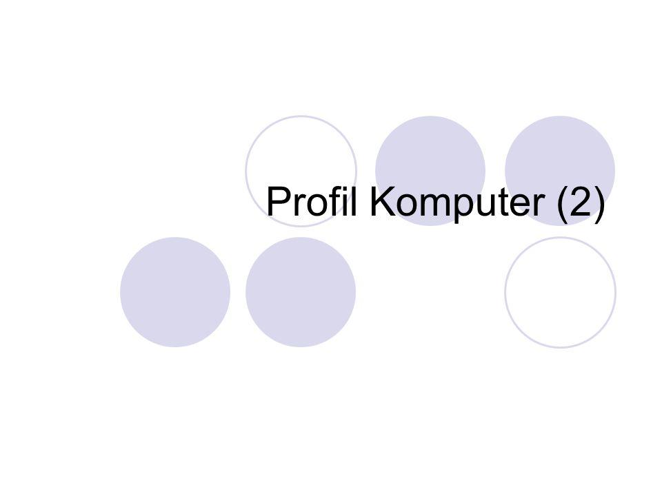 Profil Komputer (2)