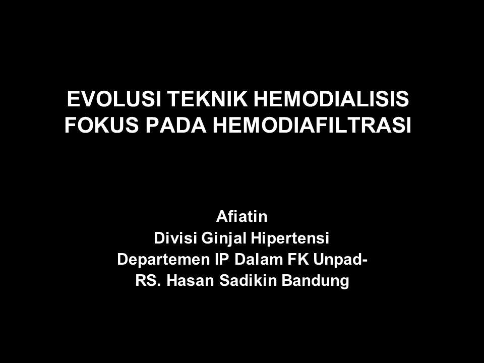 EVOLUSI TEKNIK HEMODIALISIS FOKUS PADA HEMODIAFILTRASI