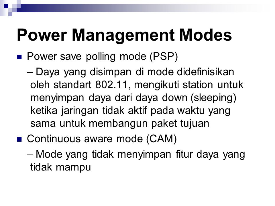 Power Management Modes
