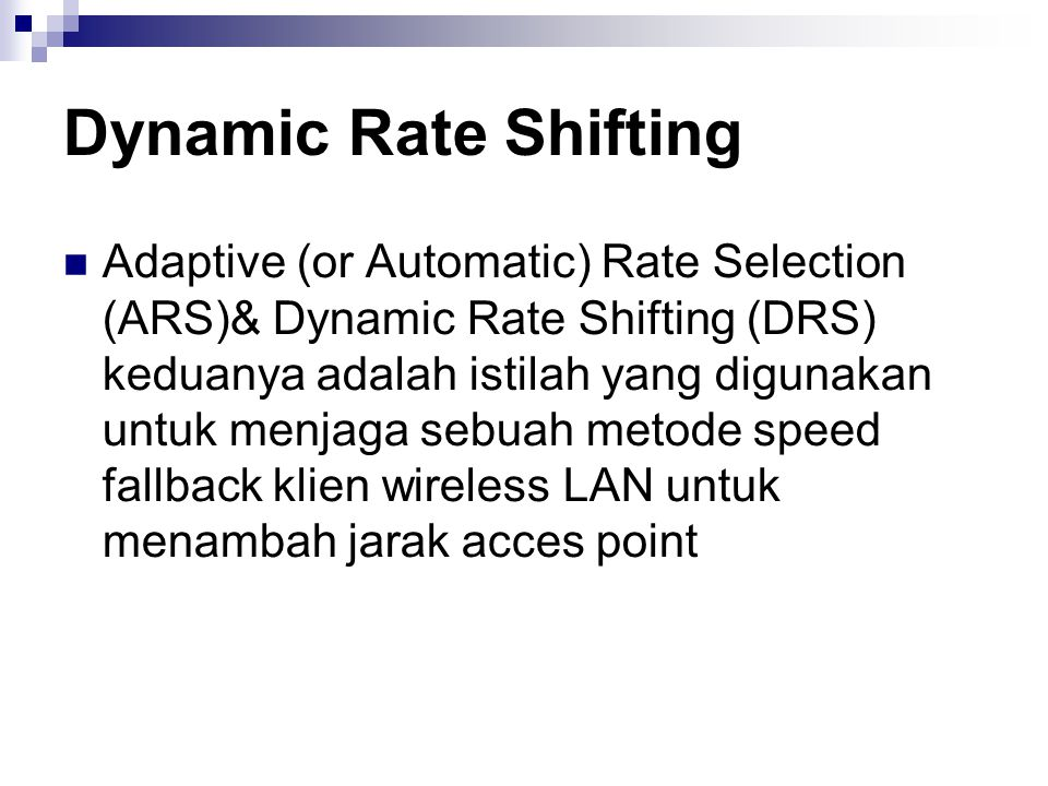 Dynamic Rate Shifting