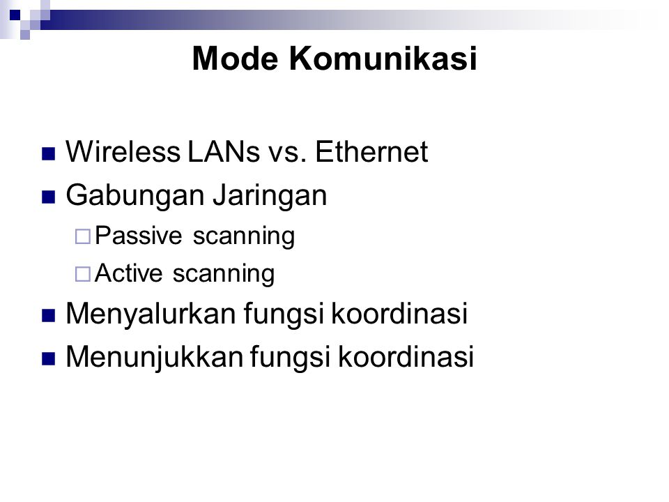 Mode Komunikasi Wireless LANs vs. Ethernet Gabungan Jaringan