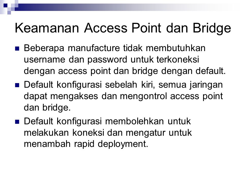 Keamanan Access Point dan Bridge