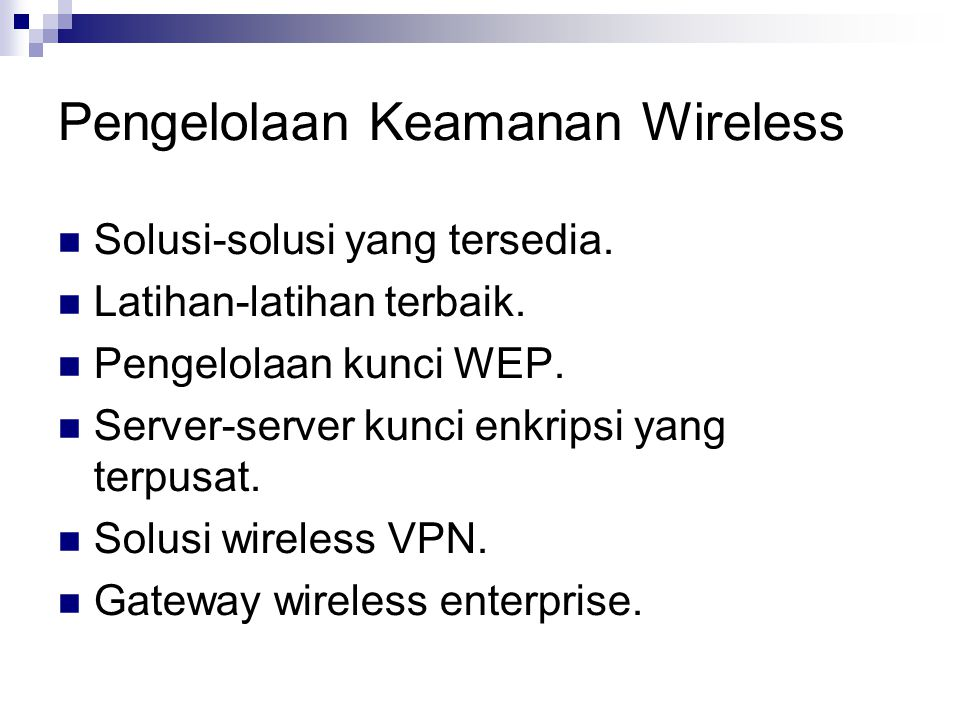 Pengelolaan Keamanan Wireless
