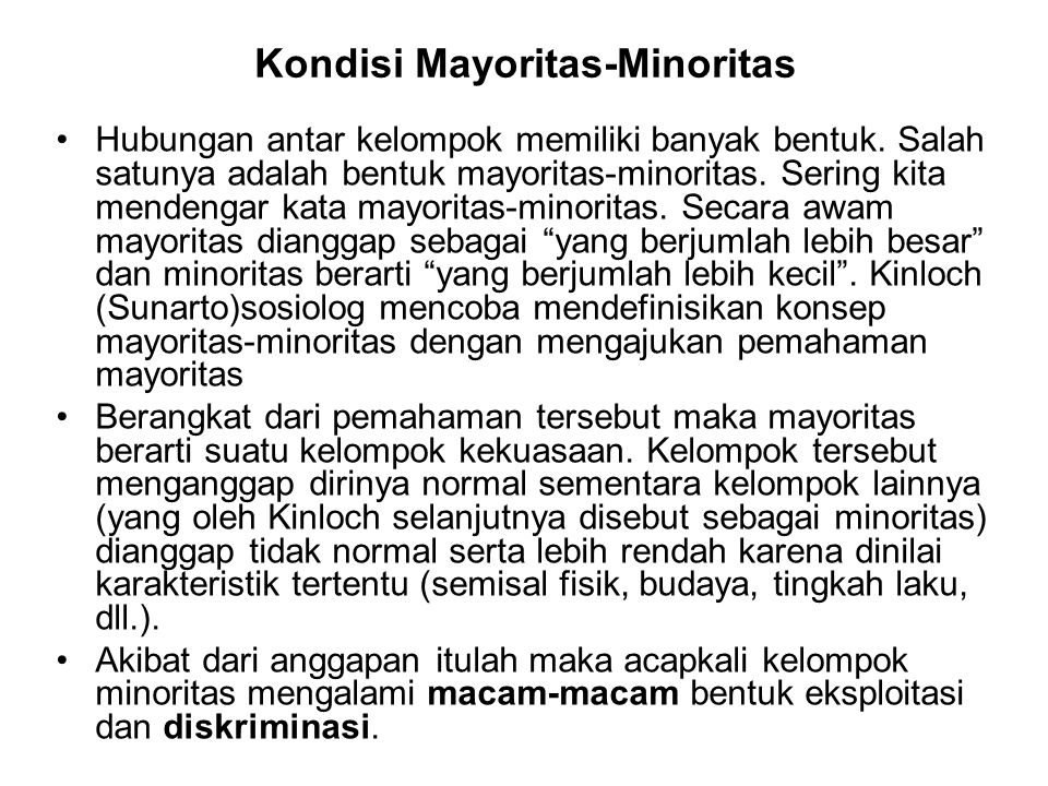 Kondisi Mayoritas-Minoritas