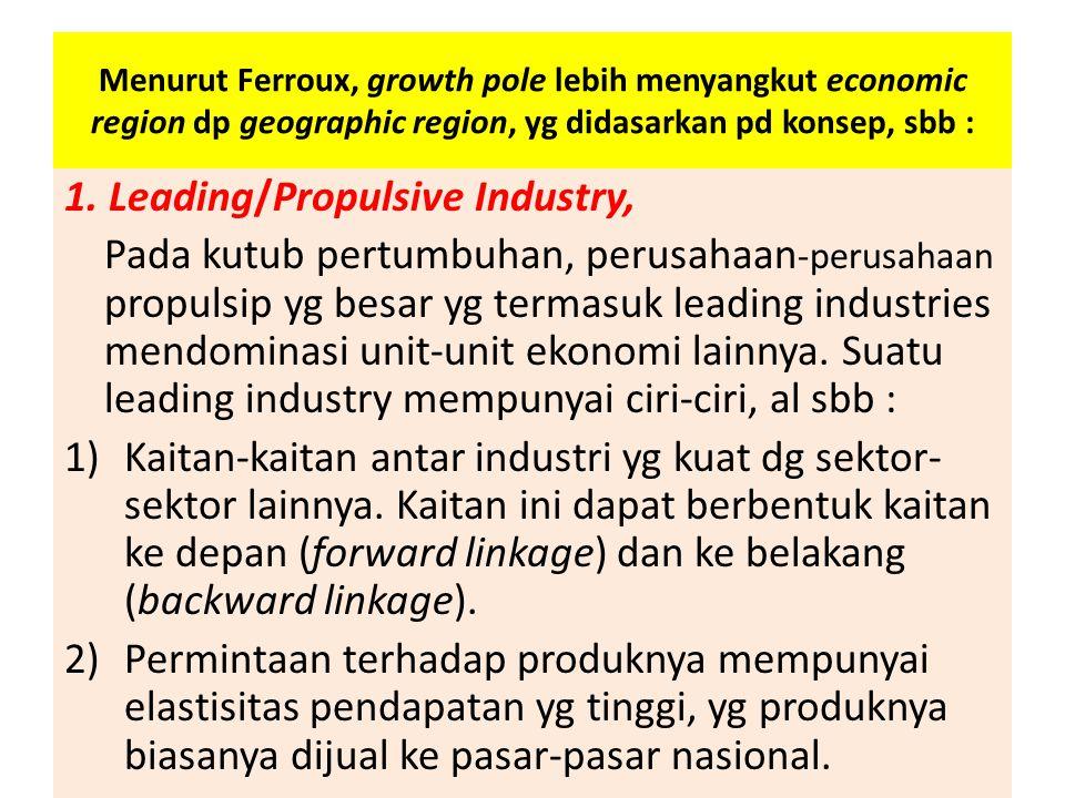 1. Leading/Propulsive Industry,