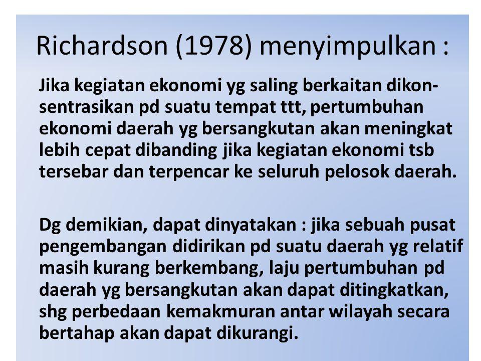 Richardson (1978) menyimpulkan :