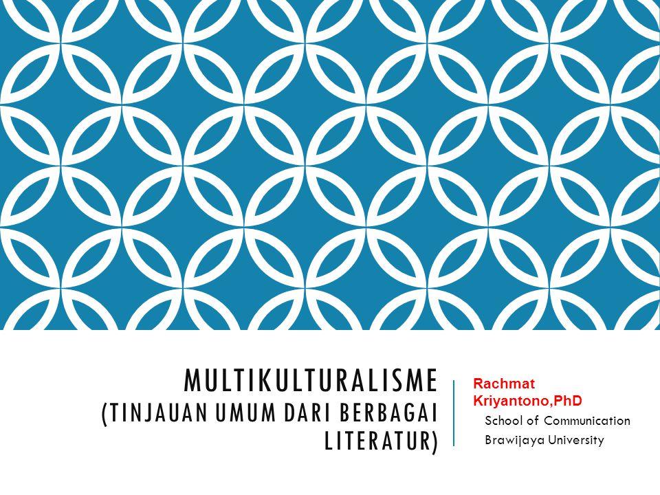 MULTIKULTURALISME (Tinjauan Umum dari Berbagai LITERATUR)