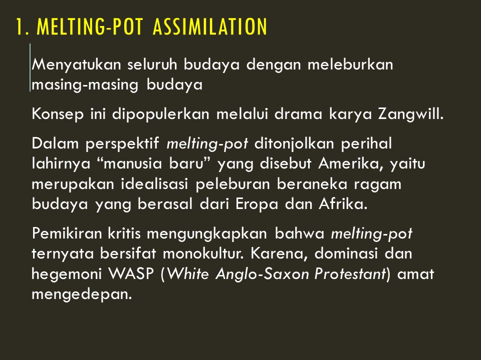 1. MELTING-POT ASSIMILATION