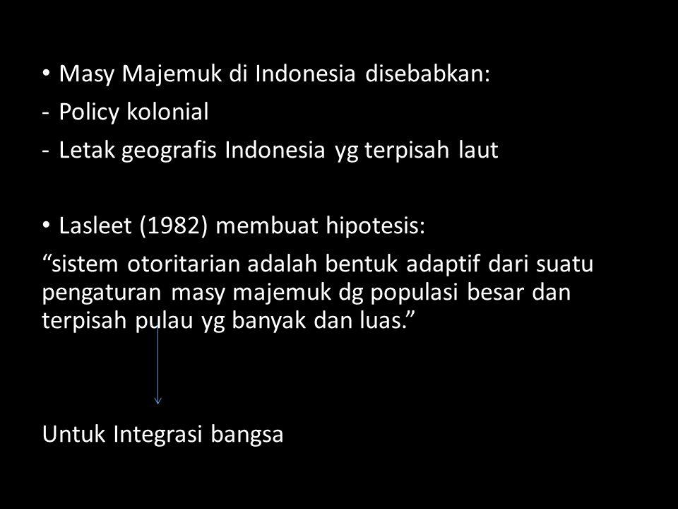 Masy Majemuk di Indonesia disebabkan: