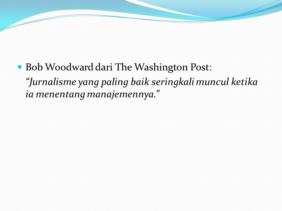 Bob Woodward dari The Washington Post: