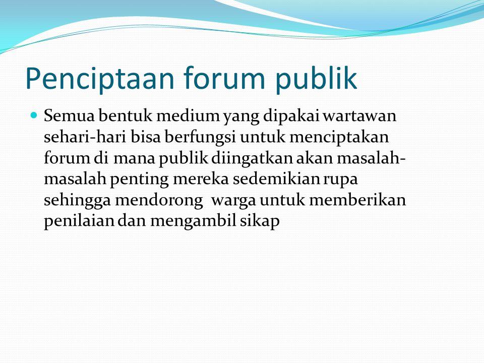 Penciptaan forum publik