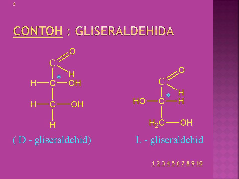 Contoh : Gliseraldehida