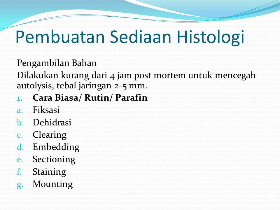 Pembuatan Sediaan Histologi
