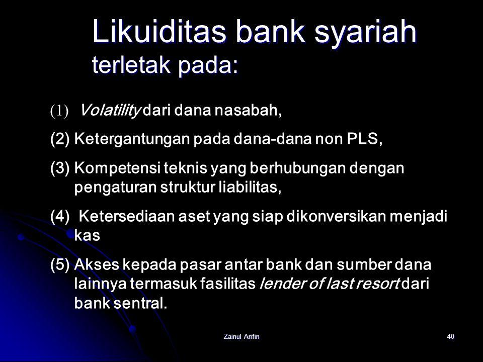 Likuiditas bank syariah terletak pada: