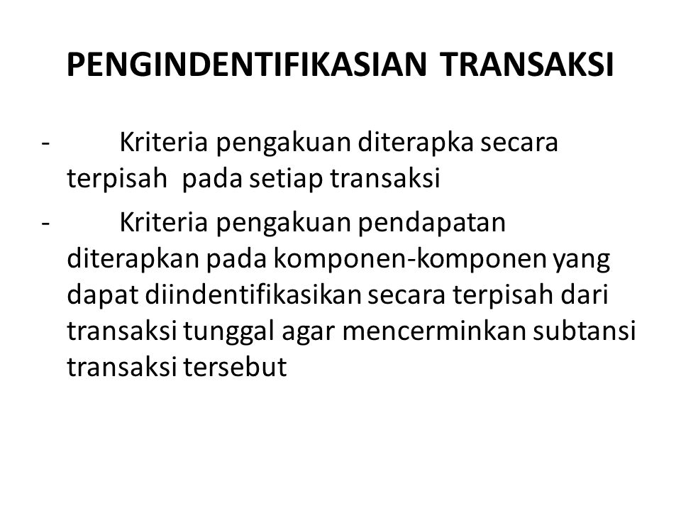 PENGINDENTIFIKASIAN TRANSAKSI