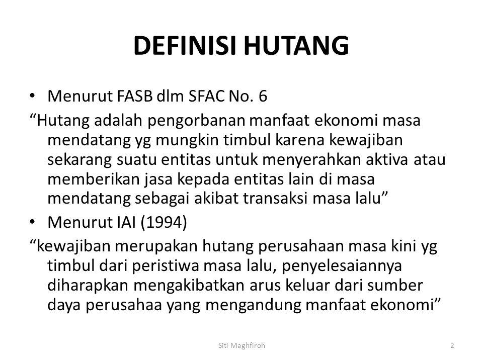 DEFINISI HUTANG Menurut FASB dlm SFAC No. 6