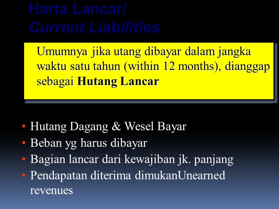 Harta Lancar/ Current Liabilities