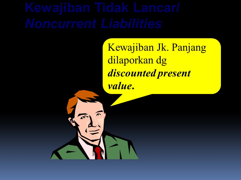 Kewajiban Tidak Lancar/ Noncurrent Liabilities