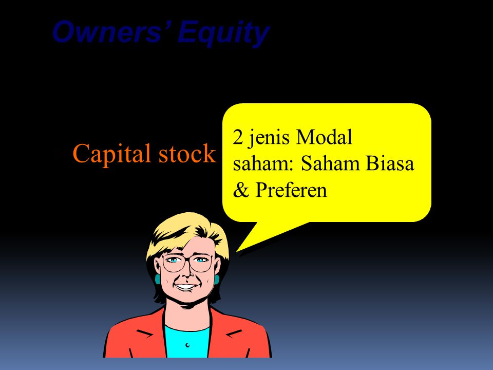Owners' Equity Contributed Capital: Capital stock