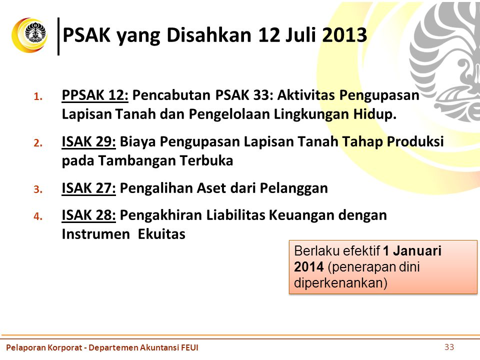 PSAK yang Disahkan 12 Juli 2013
