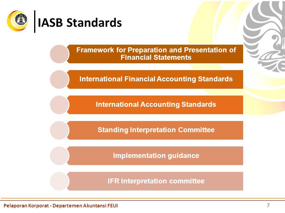 IASB Standards Pelaporan Korporat - Departemen Akuntansi FEUI