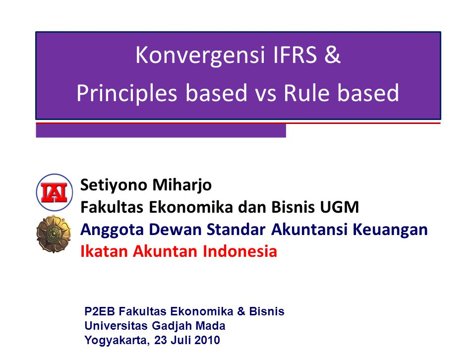 principal vs rule based accounting Us gaap vs ifrs: principles based or rules based add remove list and explain two ifrs regulations that you consider to be principle based solution preview hello.