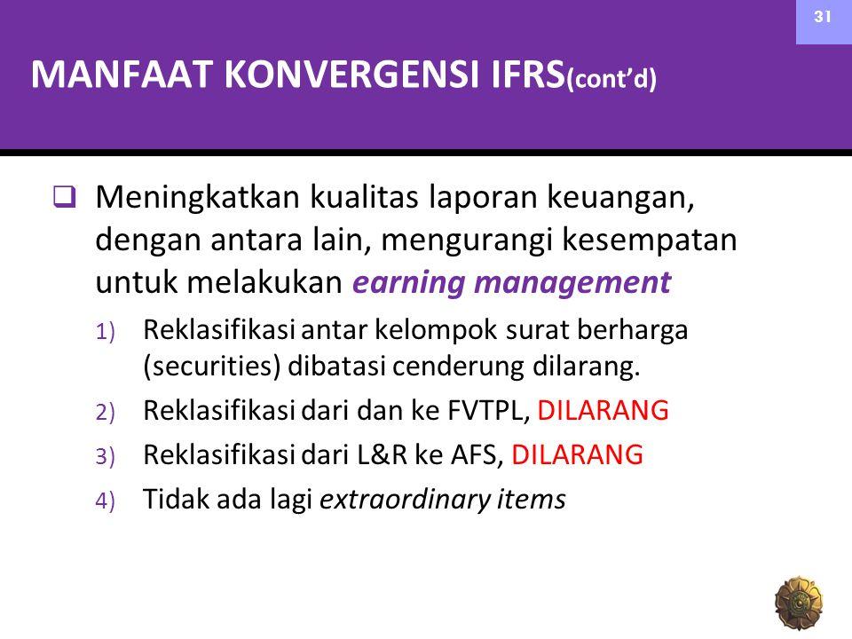 MANFAAT KONVERGENSI IFRS(cont'd)