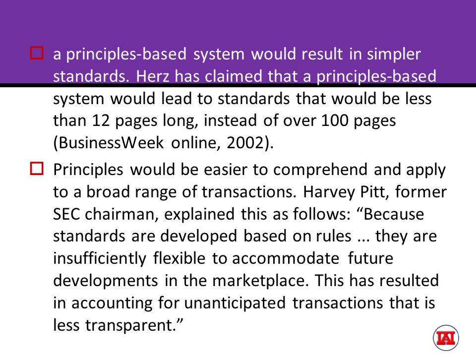 a principles-based system would result in simpler standards