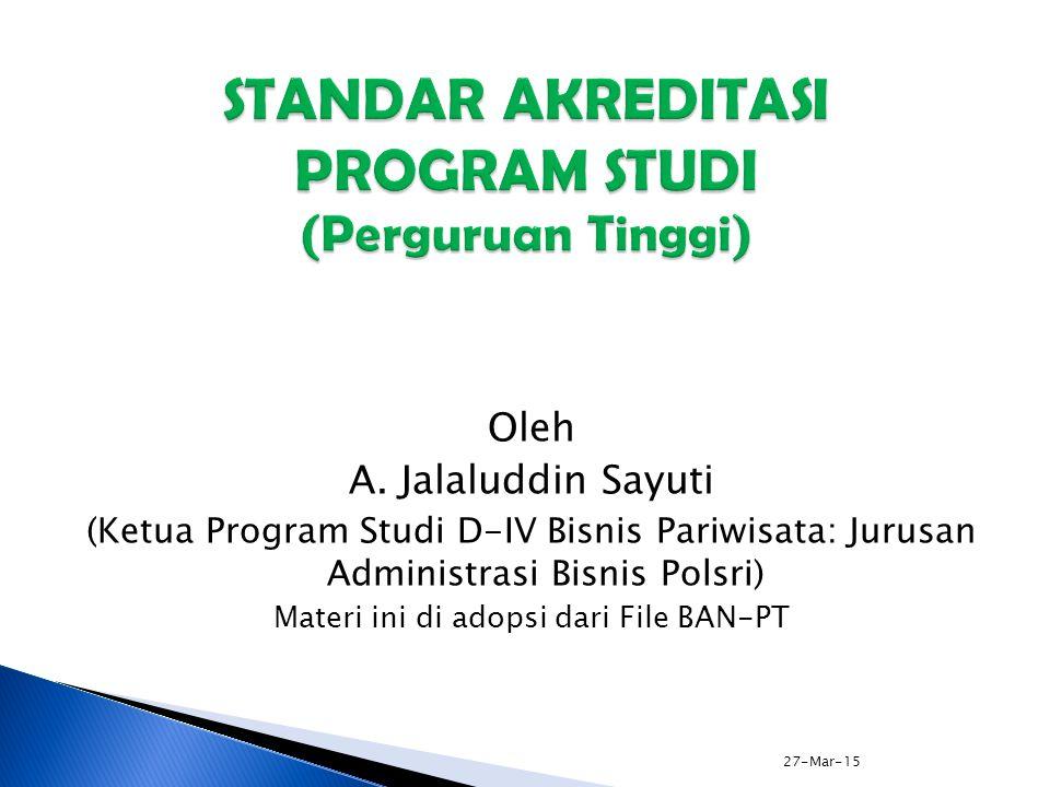 STANDAR AKREDITASI PROGRAM STUDI (Perguruan Tinggi)