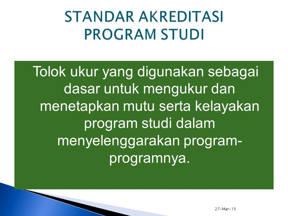 STANDAR AKREDITASI PROGRAM STUDI