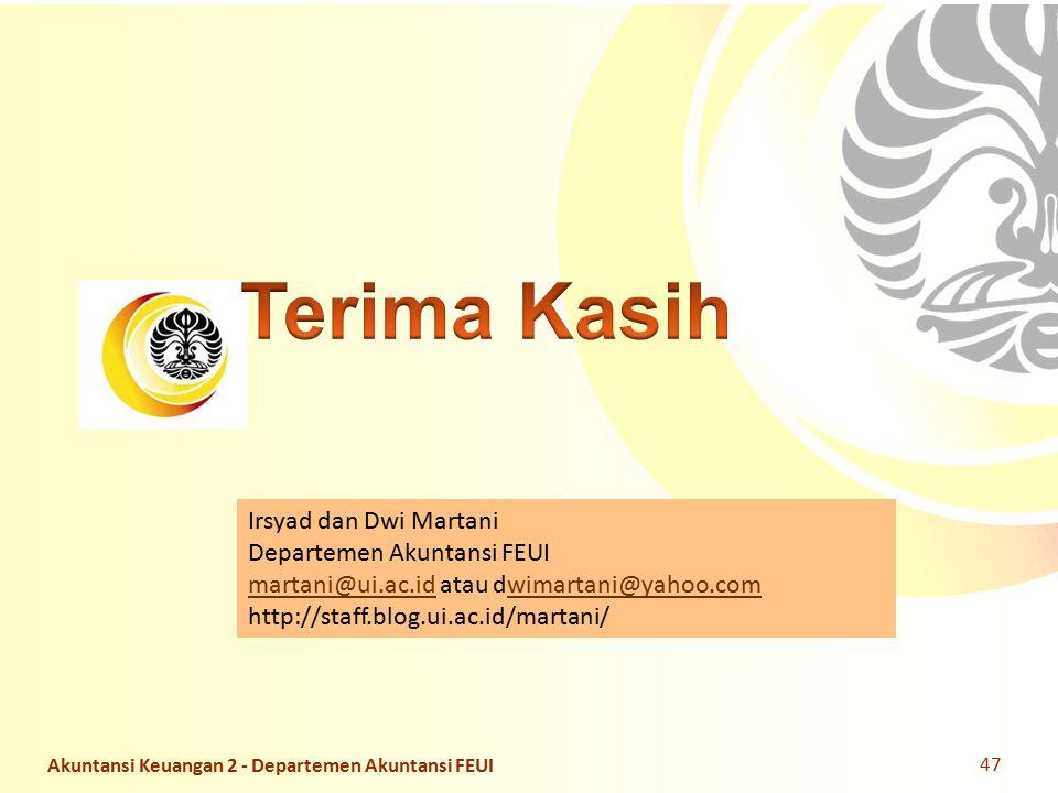Terima Kasih Irsyad dan Dwi Martani Departemen Akuntansi FEUI