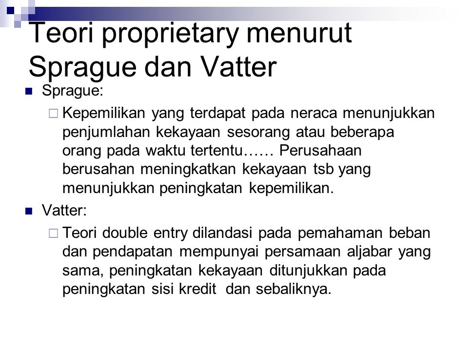 Teori proprietary menurut Sprague dan Vatter