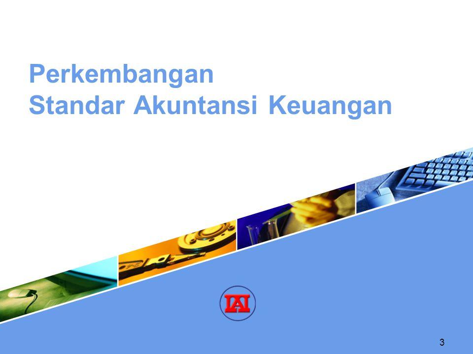 Perkembangan Standar Akuntansi Keuangan
