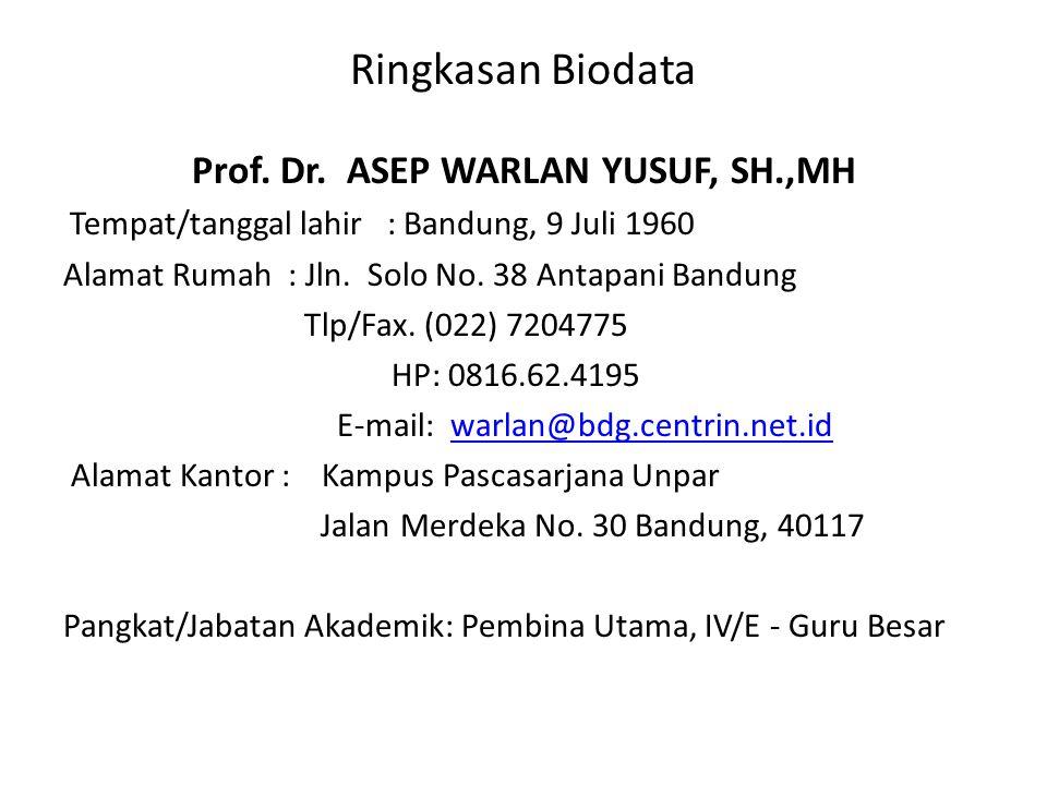 Prof. Dr. ASEP WARLAN YUSUF, SH.,MH