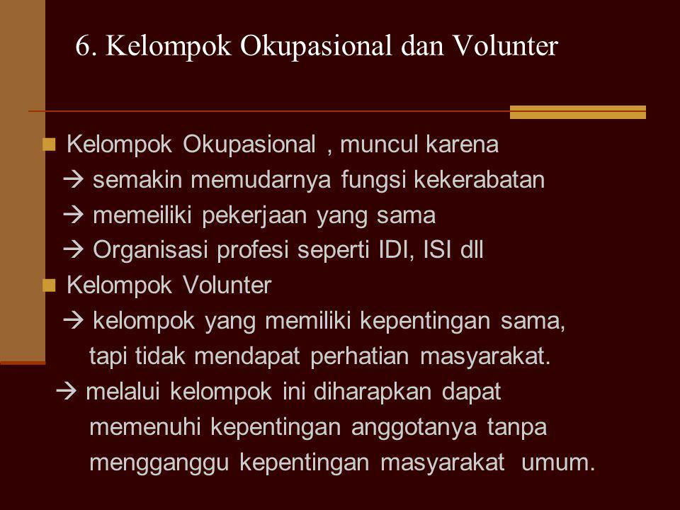 6. Kelompok Okupasional dan Volunter