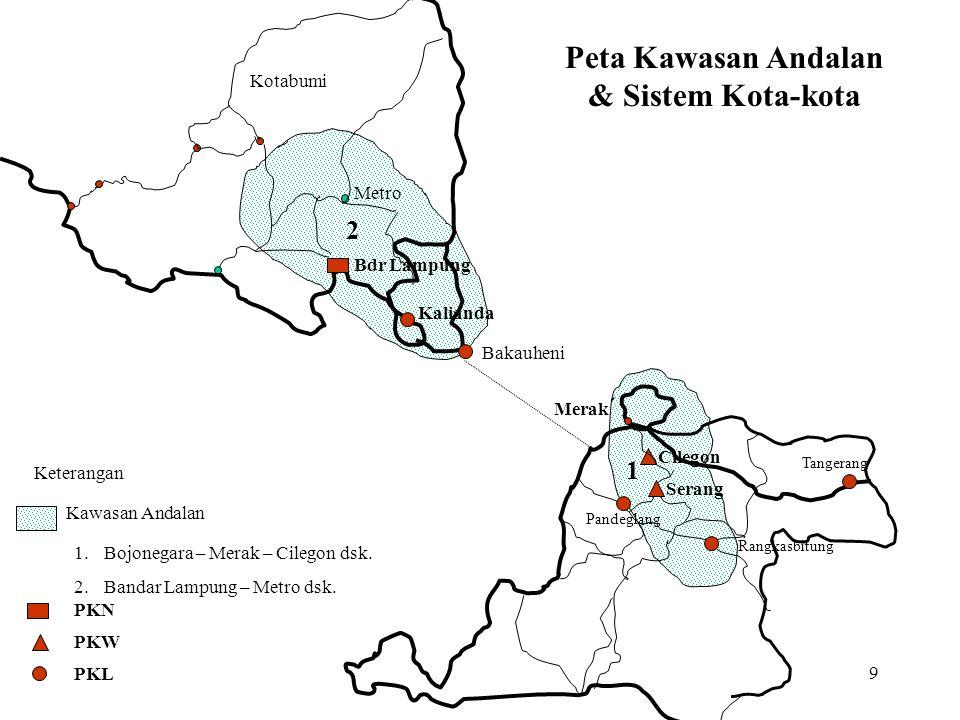 Peta Kawasan Andalan & Sistem Kota-kota