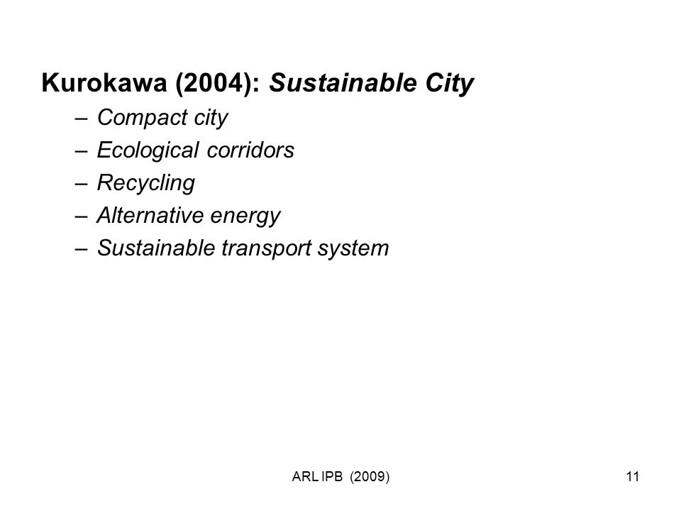 Kurokawa (2004): Sustainable City