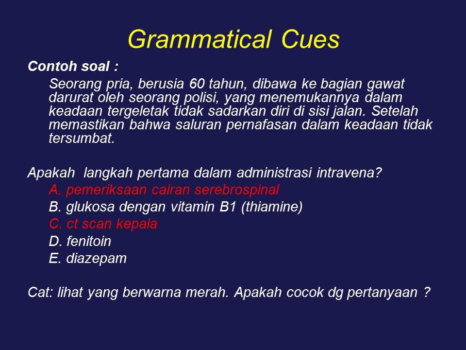 Grammatical Cues Contoh soal :