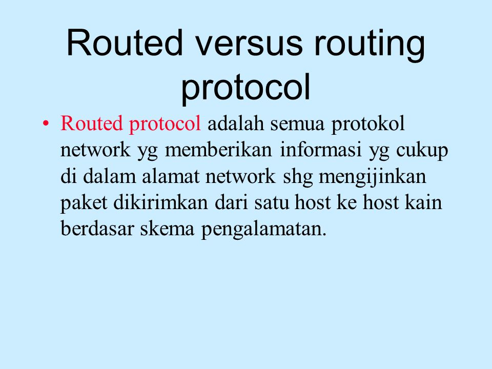 Routed versus routing protocol