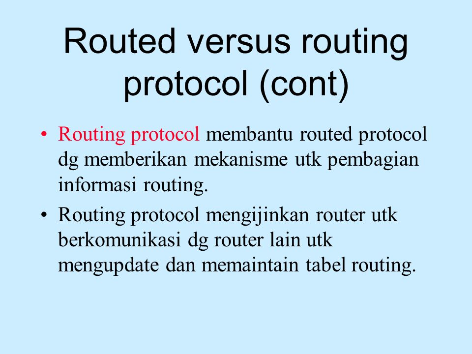 Routed versus routing protocol (cont)