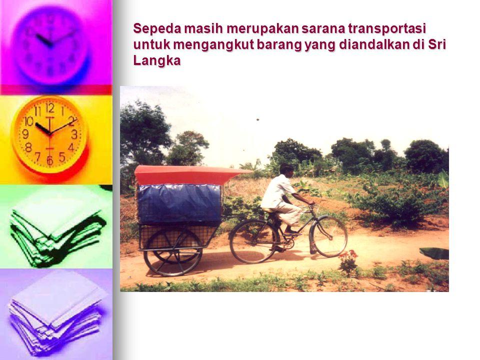 Sepeda masih merupakan sarana transportasi untuk mengangkut barang yang diandalkan di Sri Langka